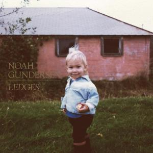 Noah Gundersen - Ledges